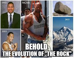 Dwayne Johnson Meme - behold the evolution of the rock imgflip