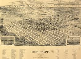 Yakima Washington Map by Birdseye View Of Yakima Washington 1889