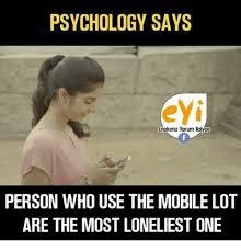Meme Psychology - psychology says eyi enakena yarum baiyae 0 person who use the mobile