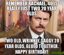 Funny 40th Birthday Memes - 40 birthday meme 28 images happy 40th birthday 40th happy