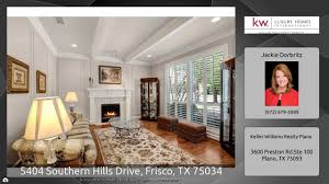 Luxury Homes In Frisco Tx by 5404 Southern Hills Drive Frisco Tx 75034 Youtube