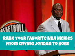 Nba Meme - rank your favorite nba memes from crying jordan to kobe playbuzz
