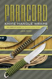 paracord knife handle wraps the complete guide from tactical to