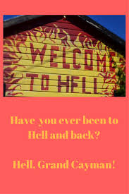 Grand Cayman Islands Map Have You Ever Been To Hell And Back Hell Grand Cayman