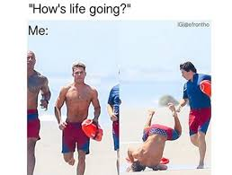 Zac Efron Meme - zac efron falling on beach baywatch movie set memes funny