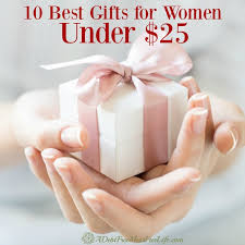 great gifts for women the 10 best gifts for women under 25 100 days of debt free ideas