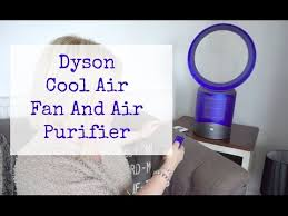 dyson air purifier fan review dyson cool air fan and air purifier review youtube