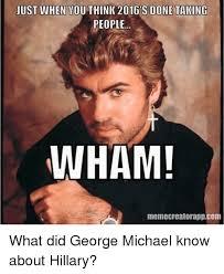 George Meme - 25 best memes about george michael george michael memes