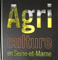 chambre agriculture marne agriculture en seine et marne