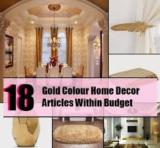 Gold Colour Home Decor Articles Within Budget To Make Your - Home decor articles
