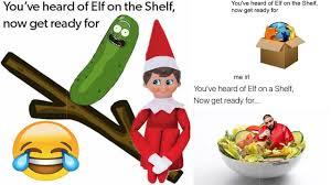 Elf On The Shelf Meme - 30 you ve heard of elf on the shelf memes compilation youtube