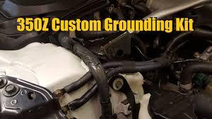 custom nissan 350z engine builds 350z elaborate grounding kit youtube