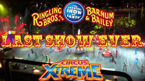 Barnes And Bailey Circus Last Ringling Bros And Barnum U0026 Bailey Circus 2017 Wilkes Barre
