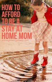 Resume After Stay At Home Mom How To Afford To Be A Stay At Home Mom