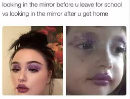 Looking In The Mirror Meme - back to school memes that every parent is bound to relate to