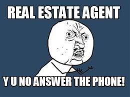 Answer Phone Meme - real estate agent y u no answer phone realestate meme real
