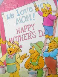 berenstain bears thanksgiving the berenstain bears mother u0027s day blessings by mike berenstain