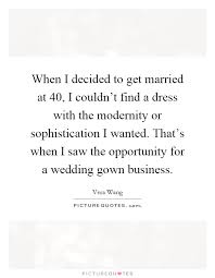 Wedding Dress Quotes Gown Quotes Gown Sayings Gown Picture Quotes Page 2