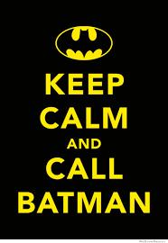 Stay Calm Meme - keep calm and call batman cute pinterest calming and batman