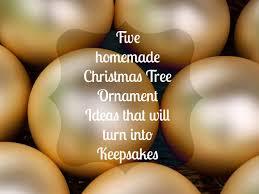five tree ornament ideas that will turn into