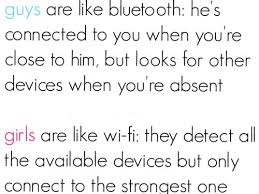 daily quotes guys are like bluetooth are like wifi