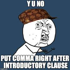 Comma Meme - y u no meme imgflip