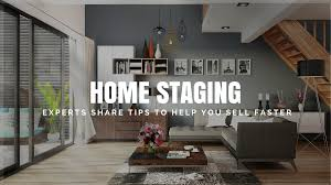 home staging tips industry experts share staging advice