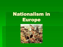 ppt nationalism in europe powerpoint presentation id 501202