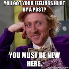 Hurt Feelings Meme - hurt feelings meme pics pinterest hurt feelings meme pics and