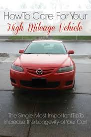 high mileage new cars easy car care steps to improve gas mileage while gas prices are