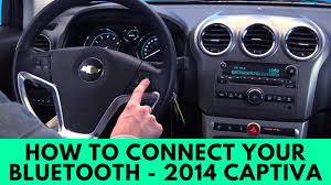 2014 chevy captiva how to connect bluetooth youtube
