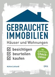 Gebrauchtes Haus Kaufen Achim Linhardt Gebrauchte Immobilien Kaufen Dva Verlag