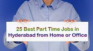 25 best part time jobs in hyderabad from home office without