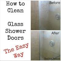 How To Keep Shower Door Clean How To Clean Glass Shower Doors The Easy Way And Get