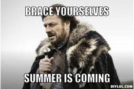 Summer Is Coming Meme - summer is coming monash association of debaters