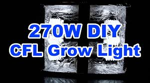 270w diy cfl grow light 52 how to build it youtube