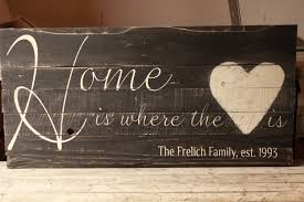 Home Is Where The Heart Is Family Est Sign Home Is Where The Heart Is Family Established