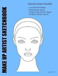 makeup artist sketchbook make up artist sketchbook by joseph dolan paperback lulu
