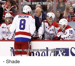 Ovechkin Meme - hey ovi what s wrong ovechkin rapi als oh nothing sid just called