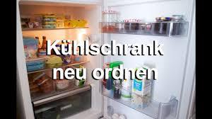 ordnung in der küche ordnung in der küche kühlschrank ausmisten und neu ordnen