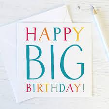 big birthday cards big birthday milestone birthday card wink design