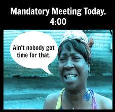 Work Meeting Meme - skipping the mandatory meeting the bitchy waiter