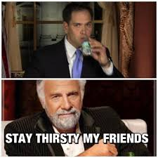 Stay Thirsty Meme - twitter quote rubio s water gate forced meme storify