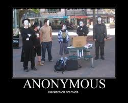 Anonymous Meme - hackers on steroids anonymous know your meme