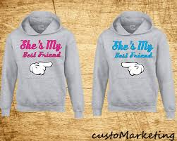 best gifts for her she s my bestfriend hoodies gift for her best friend gift