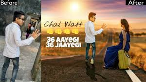 picsart editing tutorial video chal watt 36 aayegi 36 jaayegi amazing photo editing tutorial by