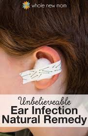 natural ear infection remedies plus one that really works ear