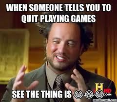 Quit Playing Meme - image jpg
