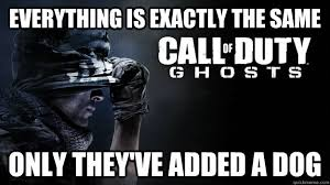Call Of Duty Ghosts Meme - whats new in call of duty ghosts memes quickmeme call of duty
