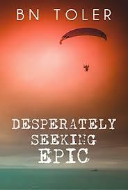 Seeking Kindle Desperately Seeking Epic Kindle Edition By B N Toler